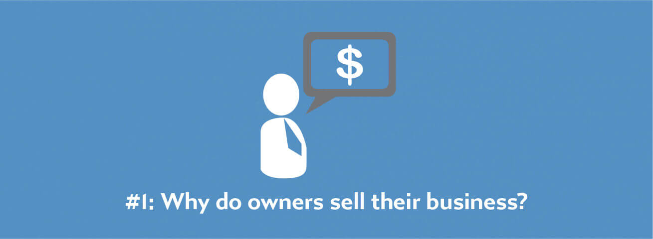 Why do owners sell their business?